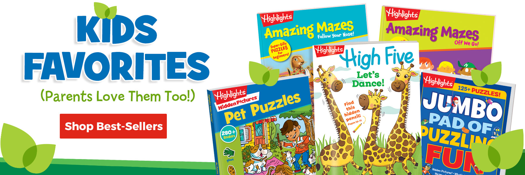 Check out our best sellers – favorites of kids and parents too!