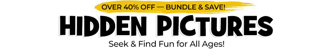 Save over 40% on our #1 best-selling Hidden Pictures items, including new titles for 2021!