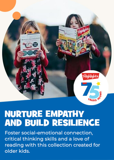 Nurture older kids' empathy and help them build resilience with this collection created just for them. Boost social-emotional connection, critical thinking skills and a love of reading.