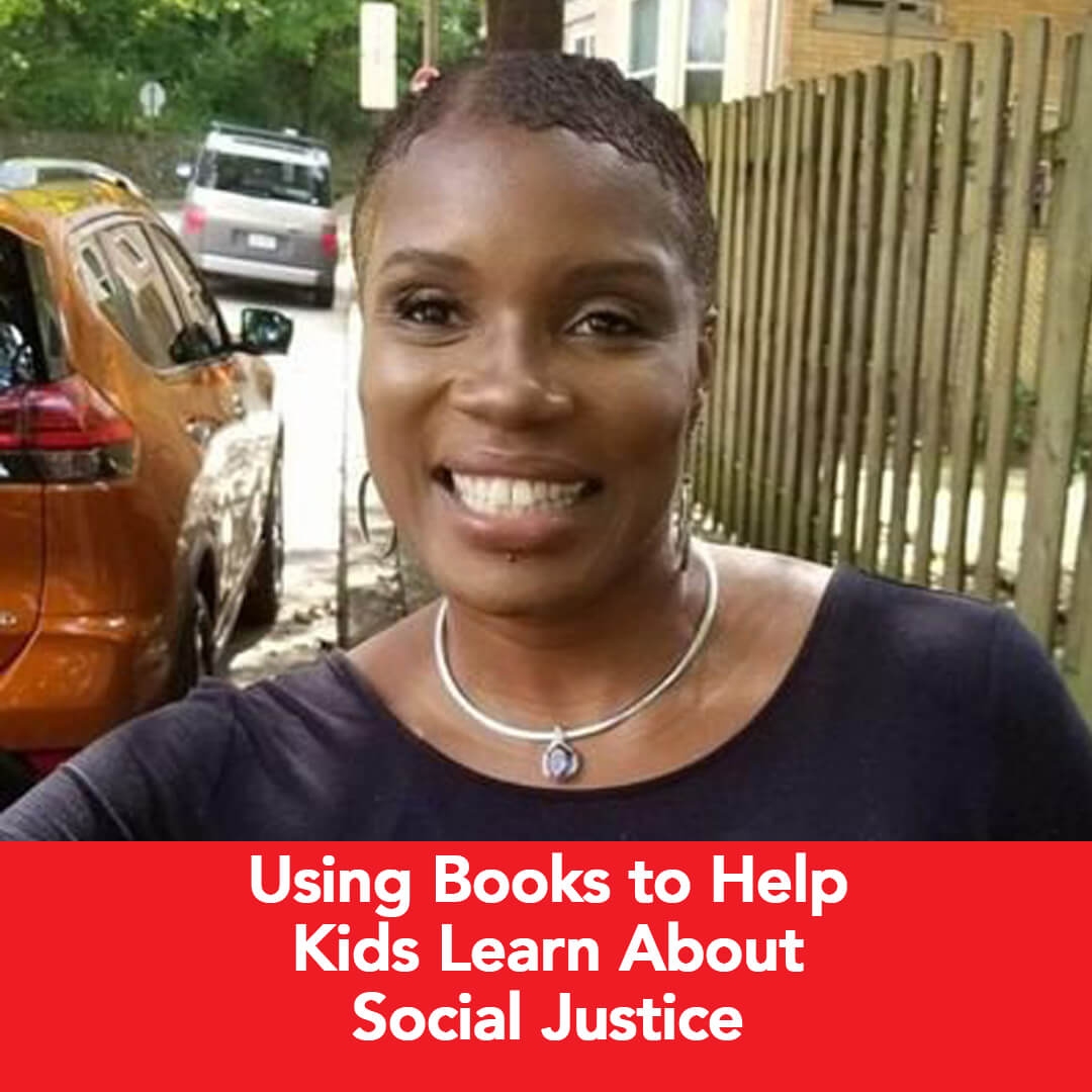 Podcast: Using Books to Help Kids Learn About Social Justice