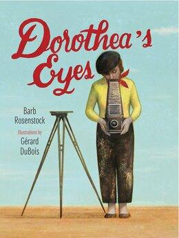 Dorothea's Eyes | Women's History Month Books for Kids