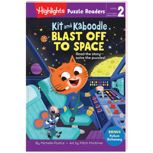 Highlights Puzzle Readers: Kit and Kaboodle Blast Off to Space book