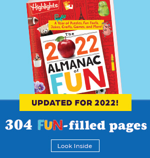 Find 304 fun-filled pages in our Almanac of Fun, newly updated for 2022!